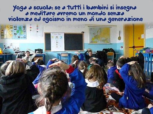 Quando insegnamo a meditare ai piccoli bambini, nei loro occhi vediamo riflessa la bellezza del mondo di domani